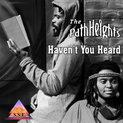 The PathHeights - Havent You Heard-01