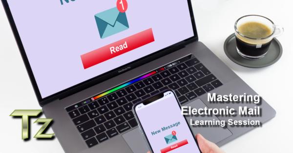 Mastering Electronic Mail Communication